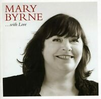 MARY BYRNE ...With Love (2011) 12-track CD album NEW/UNPLAYED