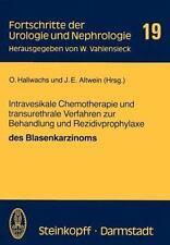 Fortschritte der Urologie und Nephrologie: Intravesikale Chemotherapie und...