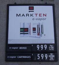 Mark Ten E-Vapor Device & Cartridges Plastic Change Out AD Sign 24x29