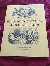 CHRISTOPHER WHEELER, RICHARD DOYLE'S JOURNAL. 1840, HARDCOVER WJACKET