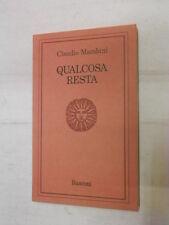 QUALCOSA RESTA Claudio Marabini 1975 Prima edizione Libro romanzo narrativa di