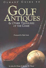 Olmans' Guide to Golf Antiques and Other Treasures of the Game: And-ExLibrary