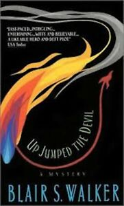 Up Jumped the Devil by Blair S. Walker (Paperback, 2011)