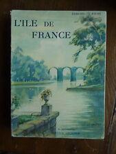 """ARTHAUD """"les beaux pays"""" - Edmond PILON - L'ile de FRANCE - 1939"""