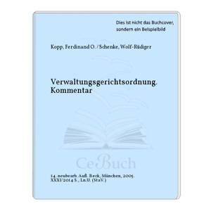 Kopp, Ferdinand O. / Schenke, Wolf-Rüdiger: Verwaltungsgerichtsordnung. ...