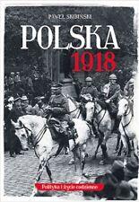 Polska 1918 - Skibiński Paweł -  POLSKA KSIĄŻKA