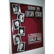 Thank My Lucky Stars: A Memoir of a Glamorous Era
