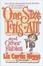 One Size Fits All and Other Fables by Liz Curtis Higgs (1993, Paperback)