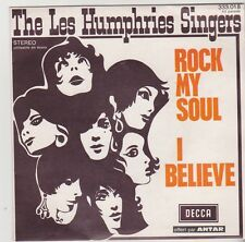 "* THE LES  HUMPHRIES SINGERS  * ROCK MY SOUL ""  45 tr (45rpm)  VG+ 1970"