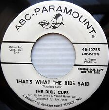 DIXIE CUPS promo girl group 45 THAT'S WHAT KIDS SAID A-B-C SONG mint minus F190