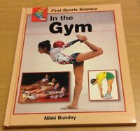 IN THE GYM First Sports Science Book (Hardback) NEW