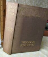 AFRICAN GAME TRAILS,1910,Theodore ROOSEVELT,1st Trade ED.,Illustrated