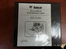 Bobcat S750 Skid-Steer Loader Service Manual