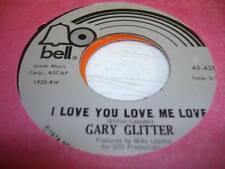 Rock UNPLAYED NM! 45 GARY GLITTER I Love You Love Me Love on Bell