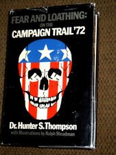 HUNTER S. THOMPSON Fear and Loathing on the Campaign Trail '72 HCDJ 1st PRINTING