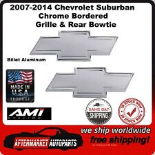 2007-2014 Chevrolet Suburban Chrome Bordered Bowtie Grille & Rear Emblem 96109C