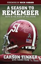 A Season to Remember: Faith in the Midst of the Storm by Carson Tinker, Tommy Fo