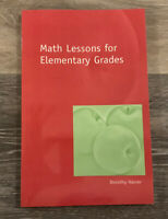 Math Lessons for the Elementary Grades by Dorothy Harrer (2005, Paperback)