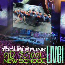 Trouble Funk - Old School New School Live! [New CD]