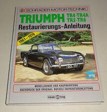 Restaurierungsanleitung Triumph TR 4, TR 4A, TR 5, TR 6 - Baujahre 1961 - 1976!
