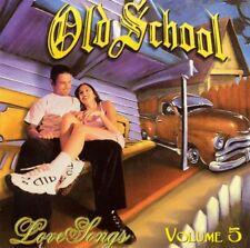 Old School love Songs Vol 5 CD New Nuevo Sealed