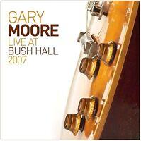 GARY MOORE - LIVE AT BUSH HALL 2007   CD NEU