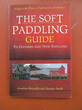The soft paddling guide to Ontario and New England REYNOLDS 2001 Kayak & Canoe