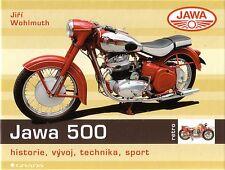 Book - Jawa 500 OHC History Model Range Rumpal - Motorbikes Motorrader Wohlmuth