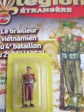 SOLDAT DE LA LEGION ETRANGERE HACHETTE N°108 Le tirailleur vietnamie + fascicule