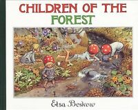 Children of the Forest, Hardcover by Beskow, Elsa Maartman, Like New Used, Fr...