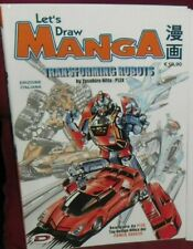 LIBRO STUDI DISEGNO COMICS MANGAKA-LET'S DRAW MANGA,DISEGNARE ROBOT TRANSFORMING