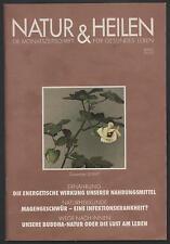 Natur & Heilen 12/97 Magengeschwür Aloe Vera Feng Shui Homöopathie bei Angina