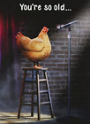 """Stand-Up Comedian Chicken AVANTI FUNNY BIRTHDAY CARD """"You're So Old"""" JOKES photo"""