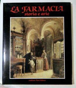 """LIBRO """" LA FARMACIA - STORIA  ARTE """" -"""