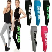New Ladies Womens JUST DO IT LATER Printed GYM Workout Leggings Fitness Bottoms