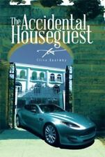 The Accidental Houseguest by Clive Quarmby (2014, Hardcover)