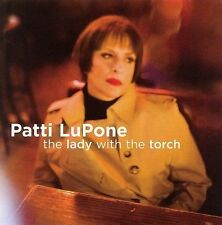 The Lady with the Torch by Patti LuPone - Music CD, 2005, Sh-K-Boom