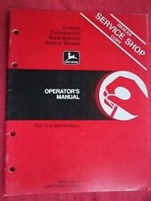 VINTAGE JOHN DEERE 21-INCH COMMERCIAL WALK BEHIND ROTARY MOWER OPERATORS MANUAL