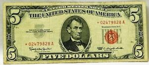1963 STAR- 5 Dollar Red Seal  United States Note * 02479828 A HIGH GRADE!!