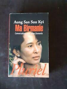 Ma Birmanie - Alan Clements - Pluriel