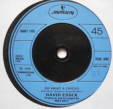 """DAVID ESSEX - Oh What A Circus - Excellent Condition 7"""" Single Mercury 6007 185"""