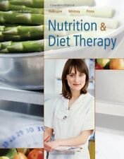 Nutrition and Diet Therapy by Whitney, DeBruyne and Pinna, 7th Edition