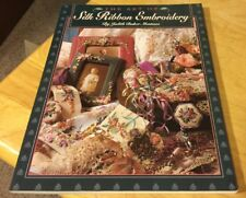 The Art of Silk Ribbon Embroidery by Judith Baker Montano