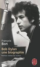 Bob Dylan, Une Biographie by Francois Bon (Paperback, 2009)