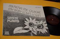 WHITE PLAINS LP MI NENA ME QUIERE 1°ST ORIG VENEZUELA PROG PSYCH EX