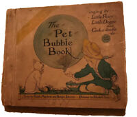 The Pet Bubble Book Story By Mayhew And Burges Johson , Pictures By Rhoda Chase