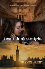 I Can't Think Straight by Shamim Sarif (2017, Paperback)