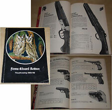 Hauptkatalog 1965/66 FIRMA EDUARD KETTNER Jagen: Waffen Bekleidung Hüttenbedarf