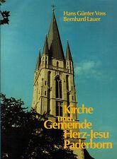 Voss, Lauer, Kirche u Gemeinde Herz-Jesu Paderborn, Kirchenbau u Pfarrgeschichte