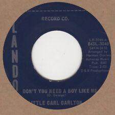 Little Carl Carlton dont vous avez besoin d'un garçon comme moi Lando Soul Northern Motown
